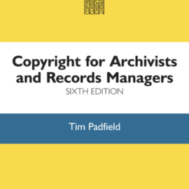 Book Review: Copyright for Archivists & Records Managers